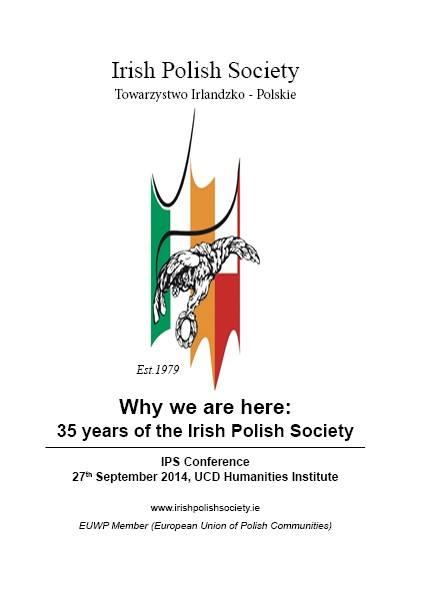 """Konferencja - """"Dlaczego tutaj jesteśmy: 35 lat Towarzystwa Irlandzko-Polskiego"""""""